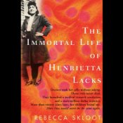 cover of The Immortal Life of Henrietta Lacks