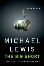 "Micheal Lewis ""The Big Short"""